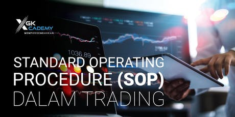 Standard Operating Procedure (SOP) dalam Trading tickets