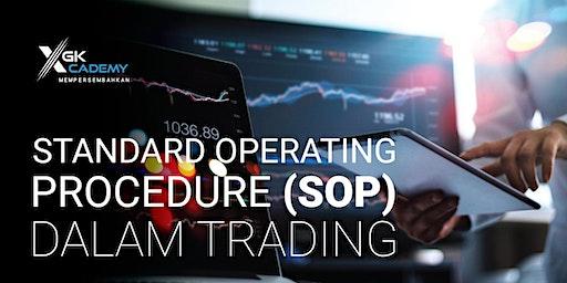 Standard Operating Procedure (SOP) dalam Trading