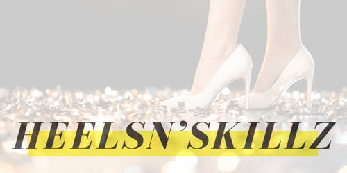 Acura Blaylock Presents: HeelsN'Skillz