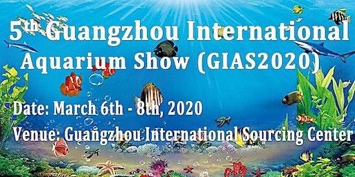 5th Guangzhou International Aquarium Show(GIAS2020)