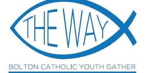 'The Way' - Bolton Catholic Youth Gather