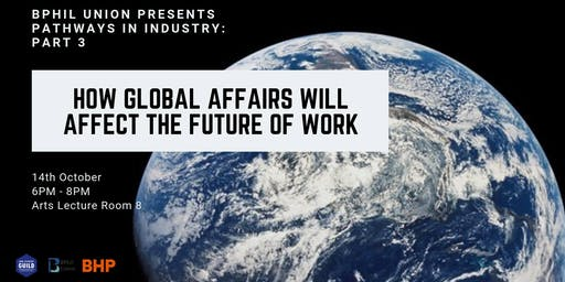 Pathways in Industry III: How Global Affairs will affect the Future of Work