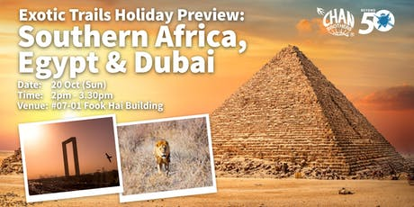Exotic Trails Holiday Preview: Southern Africa, Egypt & Dubai tickets