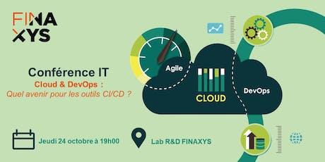 Conférence IT Cloud  & DevOps : Quel avenir pour les outils CI/CD ? billets