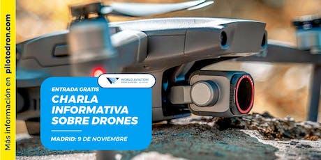 Charla Informativa sobre Drones en Madrid entradas