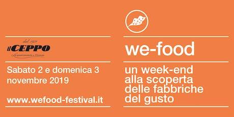 We-Food 2019 @ Gastronomia Il Ceppo biglietti