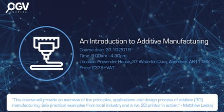 An Introduction to Additive Manufacturing tickets