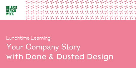 BDW19  Lunchtime Learning:  'Your Company Story' tickets
