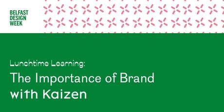 BDW19   Lunchtime Learning 'The Importance of Brand' tickets