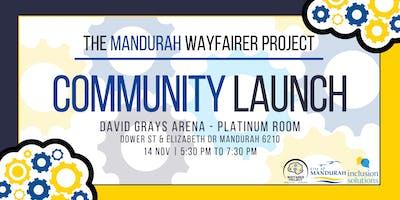 The Mandurah WayFairer Project Community Launch