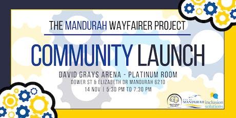 The Mandurah WayFairer Project Community Launch tickets