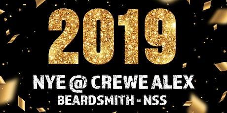 NYE @ CREWE ALEX - BEARDSMITH & NSS tickets