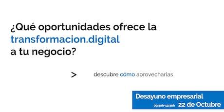 ¿Qué oportunidades ofrece la transformación.digital a tu negocio? entradas