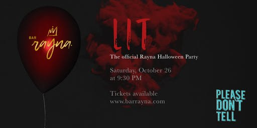 Bar Rayna Presents: LIT