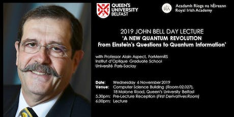 John Bell Day Lecture 2019: A New Quantum Revolution tickets
