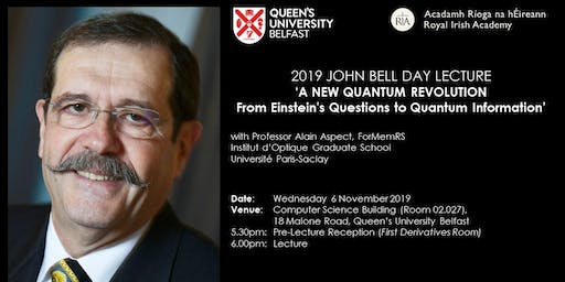 John Bell Day Lecture 2019: A New Quantum Revolution