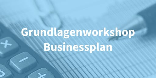Grundlagen-Workshop Businessplan 2019