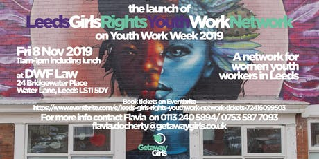Leeds Girls Rights Youthwork Network tickets