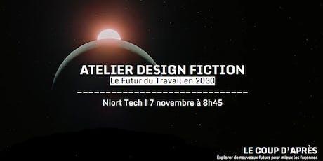 Atelier Design Fiction | Futur du Travail 2030 billets