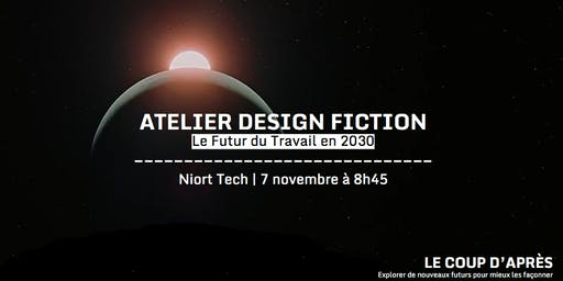 Atelier Design Fiction | Futur du Travail 2030