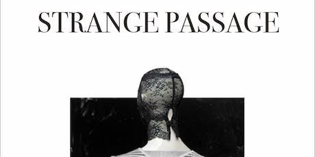 Strange Passage, Sonomax and Spiral Heads tickets