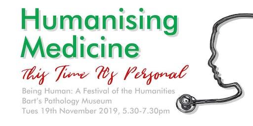 Humanising Medicine