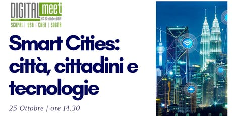 Smart Cities: città, cittadini e tecnologie biglietti