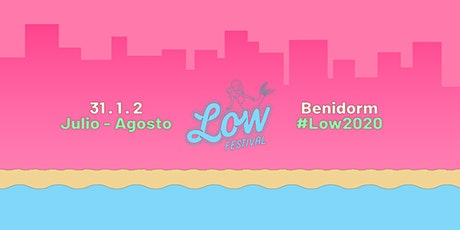 Low Festival Benidorm 2020 tickets