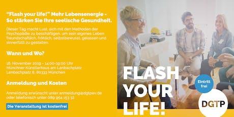 Flash your life! So stärken Sie Ihre seelische Gesundheit Tickets