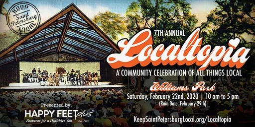 """LOCALTOPIA, """"A Community Celebration of All Things Local"""""""