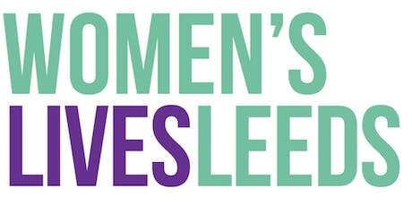 Women's Lives Leeds Year Three Annual Learning Event tickets