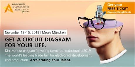 Accelerating Talents - productronica from 12. - 15.11.2019 Tickets