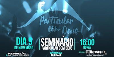 SEMINÁRIO PARTICULAR COM DEUS