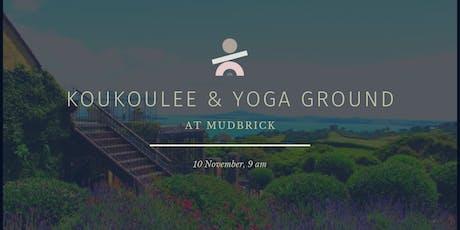 Koukoulee x Yoga Ground @ Mudbrick tickets