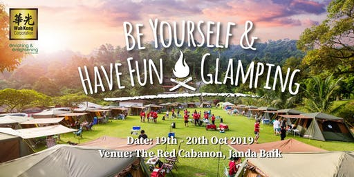 Be Yourself & Have Fun Glamping
