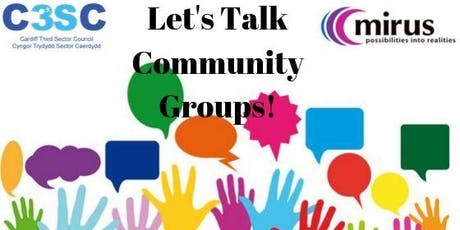 Copy of Let's Talk Community Groups! Cardiff South West (Canton) tickets