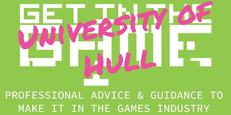 Get In The Game Careers Talks; University of Hull tickets