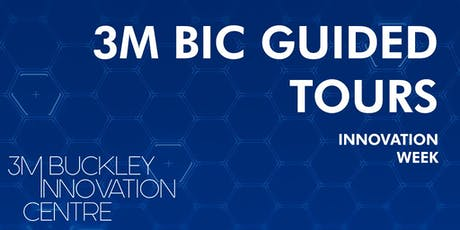 3M Buckley Innovation Centre Guided Tour Innovation Week Tour - Afternoon tickets