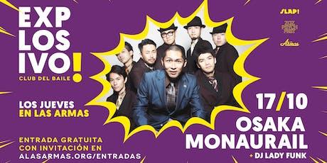 Osaka Monaurail (Japón) + Lady Funk entradas