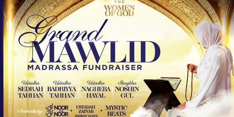 The Women of God - Grand Mawlid and Madrassa Fundraiser tickets