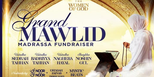 The Women of God - Grand Mawlid and Madrassa Fundraiser