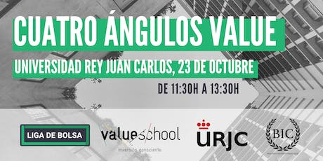Cuatro Ángulos Value Universidad Rey Juan Carlos entradas