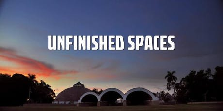 AIA UK Film Night: Unfinished Spaces tickets