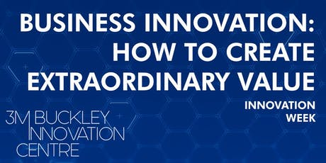 Business Innovation: How to Create Extraordinary Value tickets