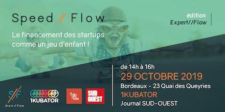 Speed//Flow  : le financement des startups comme un jeu d'enfant - 29/10 billets
