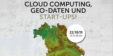 Cloud Computing für Geo-Daten und Start-ups - Anwendungen und Geschäftsmodelle Tickets