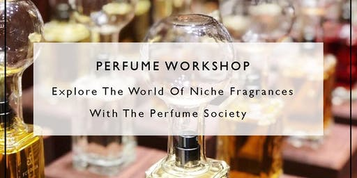 Perfume Workshop with Aspects beauty hosted by Suzy Nightingale