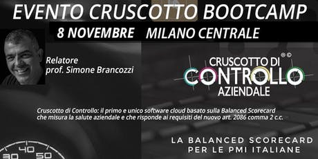 BOOTCAMP CRUSCOTTO DI CONTROLLO, Milano, 8 novembre biglietti