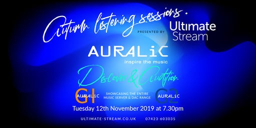 Autumn Listening Sessions featuring Auralic Music Servers