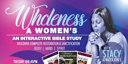 WOMEN OF WHOLENESS Interactive Bible Study